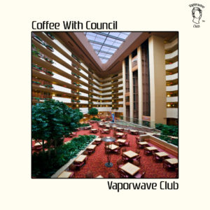 Vaporwave Club Coffee with Council