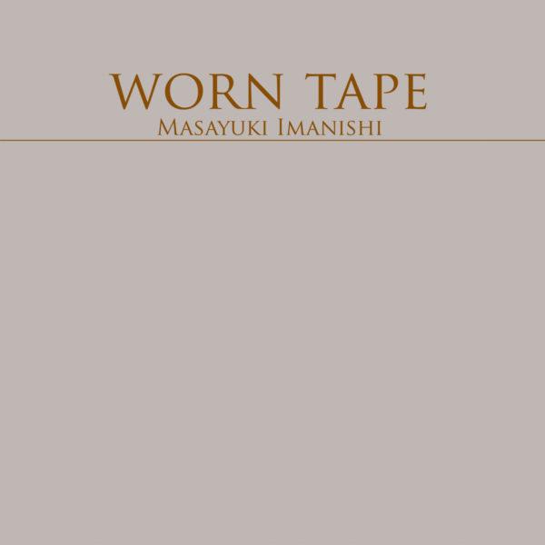 Worn Tape